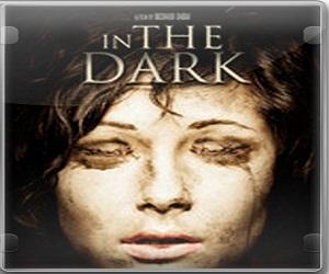 بإنفراد فيلم In the Dark 2013 مترجم BRRip