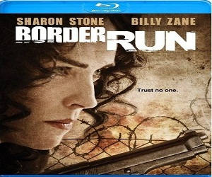 فيلم Border Run 2013 BluRay مترجم بلوراي - شارون ستون