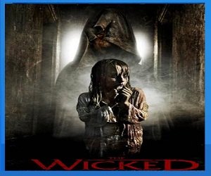 بإنفراد فيلم The Wicked 2013 BluRay مترجم بلوراي - أكشن ورعب