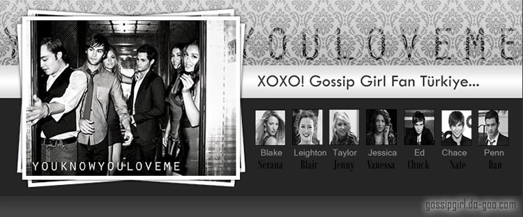 XoXo! Gossip Girl Türkiye Fan Forum