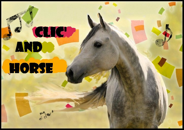 Clic'and-Horse