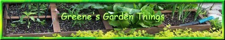 Greenes Garden Things