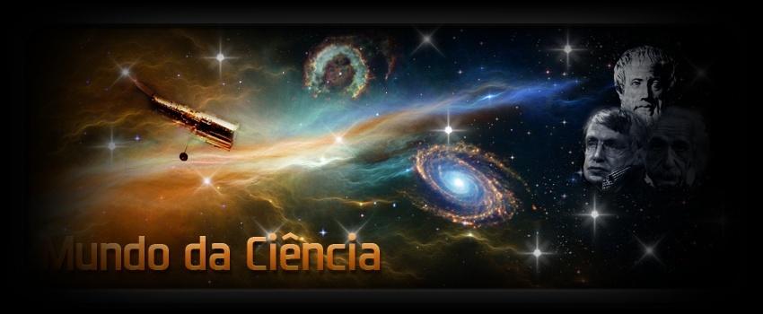 Mundo da ciência - fórum de cosmologia, física, física quântica, cosmologia, astrofísica, astron