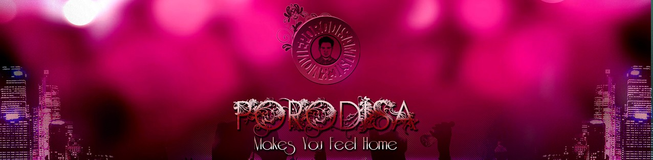PORODISA MAKES YOU FEEL HOME