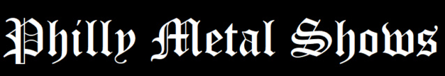 Philly Metal Shows